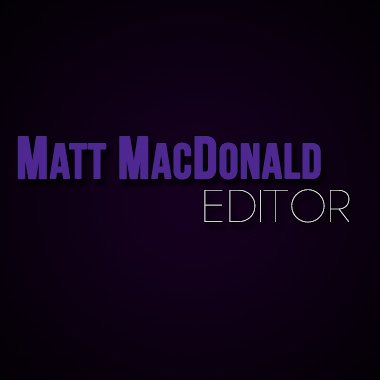 Matt MacDonald Editing Reel