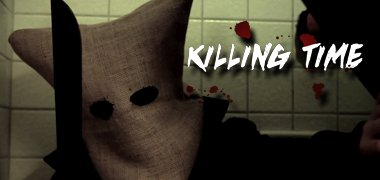 Killing Time – [ SHORT FILM ]