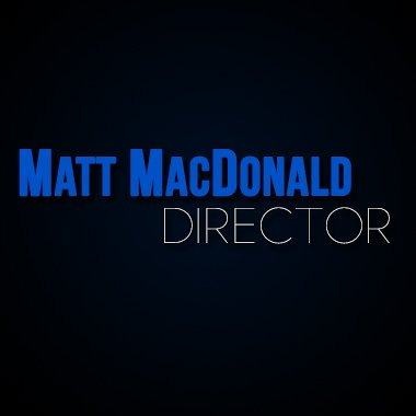 Matt MacDonald Directing Reel